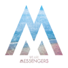 We Are Messengers - We Are Messengers