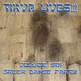 ‎Tikva Lives!, Vol  6: Greek Dance Party by Tasso Mavris & Greek Orchestra