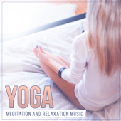 Yoga: Meditation and Relaxation Music, Reiki & Healing, Massage Music, Sounds for Rest & Relax