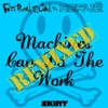 Machines Can Do the Work (Remixes) [Fatboy Slim vs. Hervé] - Single, Fatboy Slim & Hervé