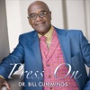 Press On - Dr. Bill Cummings
