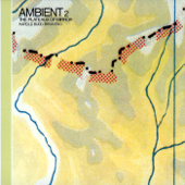 Ambient 2: The Plateaux Of Mirror-Brian Eno
