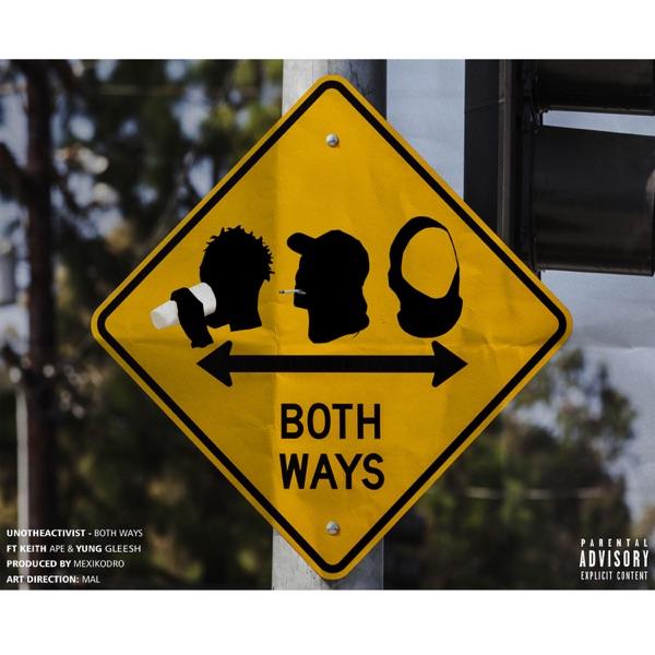 Both Ways (feat. Yung Gleesh & Keith Ape) - Single