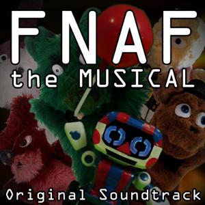 Random Encounters - Fnaf the Musical (Original Soundtrack)