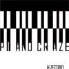 PIANO CRAZE - Single ジャケット写真