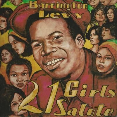 21 Girls Salute - Barrington Levy