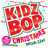 Must Be Santa - KIDZ BOP Kids