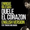 DUELE EL CORAZON English Version feat Tinashe Javada Single