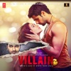 Ek Villain Original Motion Picture Soundtrack