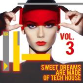 Sweet Dreams Are Made of Tech House, Vol. 3 - Varios Artistas Cover Art