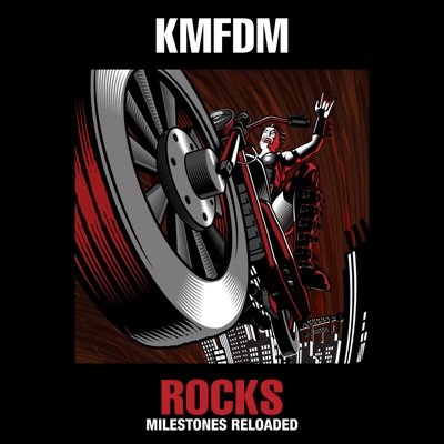 Rocks - Milestones Reloaded - Kmfdm