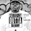 Straight Outta da Nawf - EP, Phenom da Don & Migos
