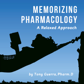 Memorizing Pharmacology: A Relaxed Approach (Unabridged) audiobook