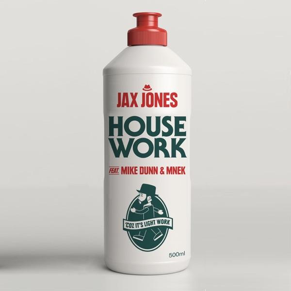 Jax Jones - House Work