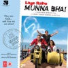 Lage Raho Munna Bhai Original Motion Picture Soundtrack