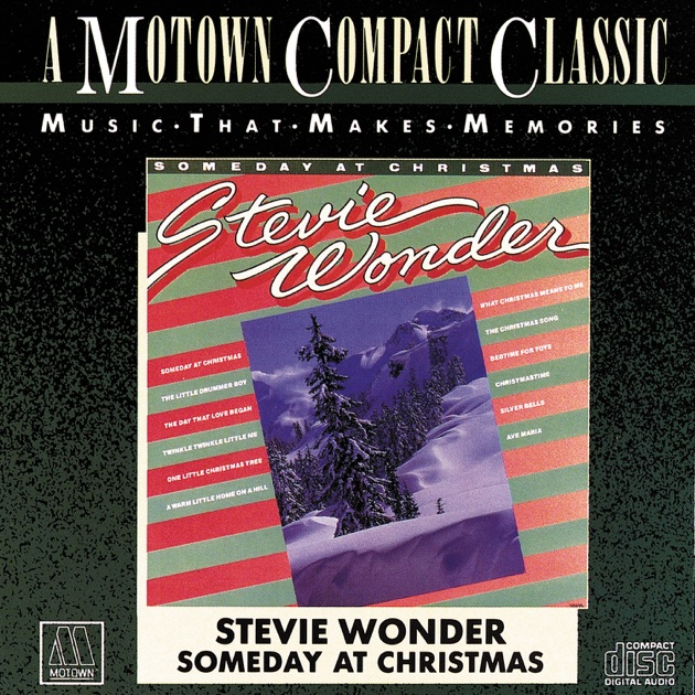 Someday At Christmas by Stevie Wonder on Apple Music
