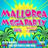 Mallorca Megaparty 2016 powered by Xtreme Sound - Various Artists
