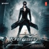 Krrish 3 Original Motion Picture Soundtrack