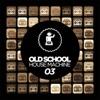 Old Skool House Machine 03