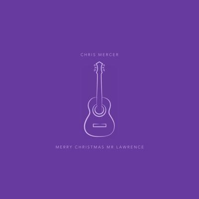 Merry Christmas,  Mr Lawrence - Single - Chris Mercer album