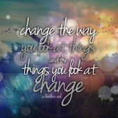 Change the Way You Look at Things (And the Things You Look at Change) [feat. Eddie Pinero & Fearless Motivation]