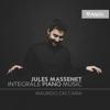 Massenet: Piano Works - Maurizio Zaccaria