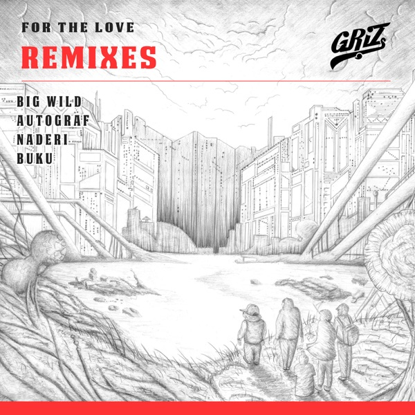 For the Love (Remixes) - EP