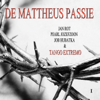 Various Artists - De Mattheus Passie, Vol. 1 artwork