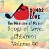 Songs of Love: Children's, Vol. 40