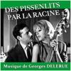 Des pissenlits par la racine (Original Motion Picture Soundtrack) - Single, Georges Delerue