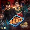 Sexo (feat. Miky Woodz) - Single, Alex Rose