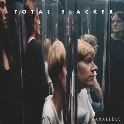 Parallels - Total Slacker album