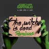 the-witch-is-dead-remixes
