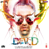 Dev D (Original Motion Picture Soundtrack)-Amit Trivedi