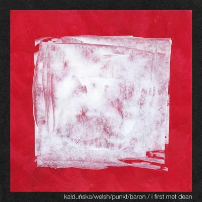 I First Met Dean - Kałduńska Welsh Punkt Baron album
