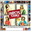 Shankar-Ehsaan-Loy - Rock On (Original Motion Picture Soundtrack) artwork