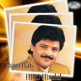 Hum Hai Hiro Hiralal - Udit Narayan by Udit Narayan