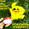 Pokemon (Parody) - Single - The Midnight Beast