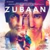 Zubaan (Original Motion Picture Soundtrack)