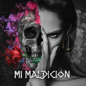 Mi Maldición (feat. Juanka & Osquel) - Single Mp3 Download