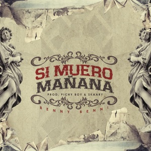 Si Me Muero Mañana - Single Mp3 Download