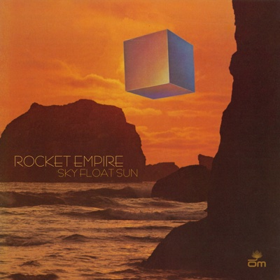 Sky Float Sun - Rocket Empire album