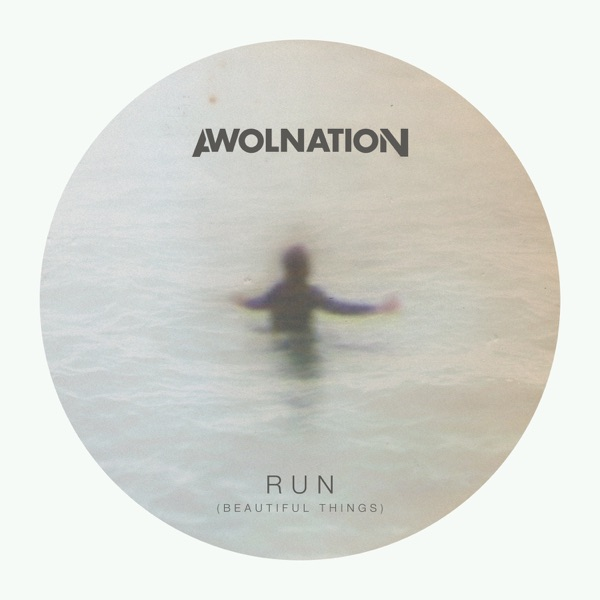 Run (Beautiful Things) - Single