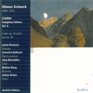 Lynne Dawson, Jürg Dürmüller, Nathan Berg, Cornelia Kallisch & Julius Drake - Othmar Schoeck: Lieder - Complete Edition, Vol. 6