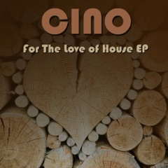 For the Love of House - EP