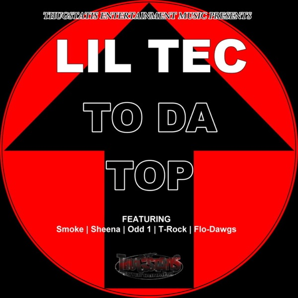 To Da Top (feat. Smoke Corleone, Sheena Thrash, Odd-1, T-Rock & Flow Dawgs) - Single