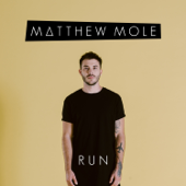 Run - Matthew Mole