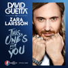David Guetta - This One's for You (feat. Zara Larsson) [Official Song UEFA EURO 2016™] artwork