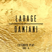 Larage & Damiani Extended Play, Vol. 2