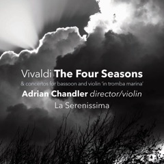 "The Four Seasons & Concertos for Bassoon and Violin ""In tromba marina"""